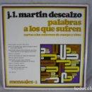 Discos de vinilo: JOSÉ LUIS MARTÍN DESCALZO - PALABRAS A LOS QUE SUFREN - EDICIONES PAULINAS - DOBLE LP. Lote 100239699