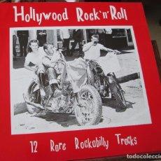 Disques de vinyle: HOLLYWOOD ROCK`N`ROLL - 12 RARE ROCKABILLY TRACKS - EN PERFECTO ESTADO. Lote 100244031