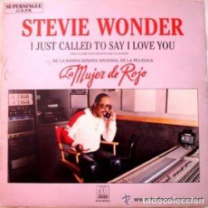 Discos de vinilo: STEVIE WONDER - I JUST CALLED TO SAY I LOVE YOU LA MUJER DE ROJO - MAXI SINGLE SPAIN 1984 . Lote 103137192