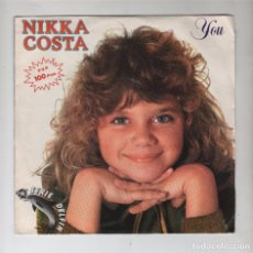 Discos de vinilo: SINGLE NIKKA COSTA, YOU. Lote 100287111