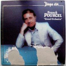 Discos de vinilo: FRANCK POURCEL - GRAND ORCHESTRE - DISQUE D'OR - LP EMI 1981 FRANCIA BPY. Lote 100311343