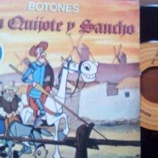 Discos de vinilo: BOTONES DON QUIJOTE Y SANCHO SINGLE 1978. Lote 100283622