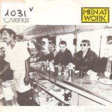 Discos de vinilo: MEN AT WORK - OVERKILL (SINGLE PROMO ESPAÑOL, CBS 1985). Lote 150002853