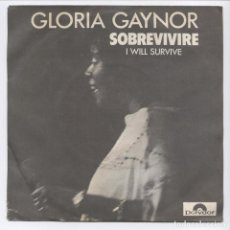 Discos de vinilo: GLORIA GAYNOR_I WILL SURVIVE_SOBREVIVIRE/SUBSTITUTE_SPAIN 7'' SINGLE 1978. Lote 100352547