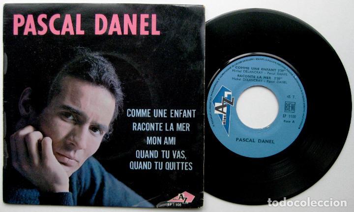 PASCAL DANEL - COMME UNE ENFANT +3 - EP DISC'AZ 1967 FRANCIA BPY (Música - Discos de Vinilo - EPs - Canción Francesa e Italiana)