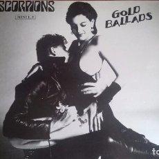 Discos de vinilo: SCORPIONS - GOLD BALLADS - MINI LP DE 1984. EDICIÓN ESPAÑOLA. Lote 100392035