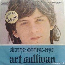 Dischi in vinile: ART SULLIVAN - DONNE, DONNE - MOI - DISQUES APOLLO. Lote 100400487