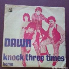 Disques de vinyle: DAWN - KNOCK THREE TIMES / HOME. Lote 100405111