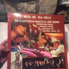 Discos de vinilo: ANTIGUO DISCO VINILO MUSICA QUE DEJA HUELLA CON LA ORQUESTRA DE LARRY NEWMAN AÑO 1977. Lote 100406091