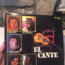Discos de vinilo: ANTIGUO DISCO VINILO EL CANTE POR VARIOS FOSFORITO, EL CABRERO, EL TURRONERO ETC ARTISTAS AÑO 1979. Lote 100406855