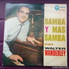 Discos de vinilo: WALTER WANDERLEY - SAMBA Y MAS SAMBA. ODEON. EDICIÓN VENEZOLANA.. Lote 100442103