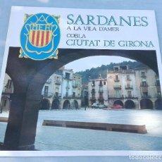 Discos de vinilo: SARDANES A LA VILA D' AMER *** COBLA CIUTAT DE GIRONA. Lote 100455743