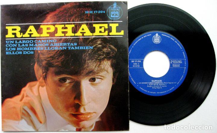 RAPHAEL - LOS HOMBRES LLORAN TAMBIEN +3 - EP HISPAVOX 1964 BPY (Música - Discos de Vinilo - EPs - Solistas Españoles de los 50 y 60)