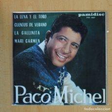 Discos de vinilo: PACO MICHEL - EL TORO Y LA LUNA + 3 - EP. Lote 100520900