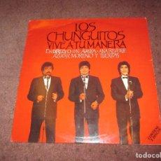 Discos de vinilo: LOS CHUNGUITOS - VIVE A TU MANERA - EMI - SPAIN - DOBLE LP- P - . Lote 100541883