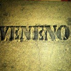 Discos de vinilo: VENENO LP.CARPETA DOBLE 1977. Lote 100548411