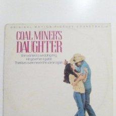 Discos de vinilo: COAL MINER'S DAUGHTER ( 1980 MCA RECORDS UK ) SISSY SPACEK LORETTA LYNN LEVON HELM . Lote 100552235
