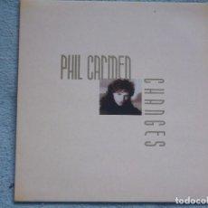 Discos de vinilo: PHIL CARMEN,CHANGES EDICION ESPAÑOLA DEL 89. Lote 100570139