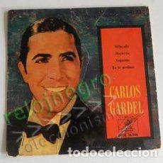 Discos de vinilo: CARLOS GARDEL -4 TEMAS DISCO DE VINILO 45 RPM - SILBANDO MAMITA ANGUSTIAS YO TE PERDONO MÚSICA TANGO. Lote 100630391