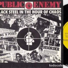 Discos de vinilo: PUBLIC ENEMY - BLACK STEEL IN THE HOUR OF CHAOS - SINGLE ESPAÑOL DE VINILO PROMOCIONAL HIP HOP RAP. Lote 100630411