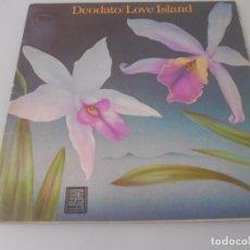 Discos de vinilo: DEODATO .- LP 1978 .- LOVE ISLAND CARPETA ABIERTA. Lote 125315536