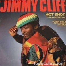 """Discos de vinilo: JIMMY CLIFF : HOT SHOT. (MAXI 12"""" CBS RDS (UK), 1985). Lote 100641123"""