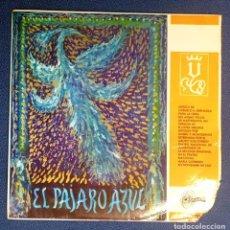 Discos de vinilo: CARMELO BERNAOLA - EL PÁJARO AZUL - 1968. Lote 100647607