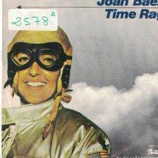 Discos de vinilo: JOAN BAEZ - TIME RAG / MIRACLES (SINGLE ESPAÑOL, PORTRAIT RECORDS 1977). Lote 100666955
