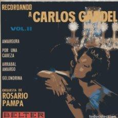 Discos de vinilo: ROSARIO PAMPA (ORQUESTA) / RECORDANDO A CARLOS GARDEL VOL II (EP 1964). Lote 100684047