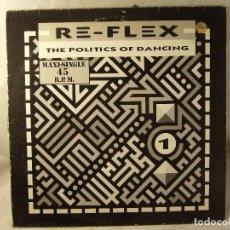 Discos de vinilo: RE-FLEX - THE POLITICS OF DANCING / CRUEL WORLD - (SINGLE 45 RPM). Lote 100714063