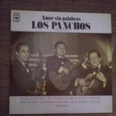 Discos de vinilo: LOS PANCHOS - AMOR SIN PALABRAS HECHO EN MEXICO 1979 CBS COLUMBIA INTERNACIONAL. Lote 100721475