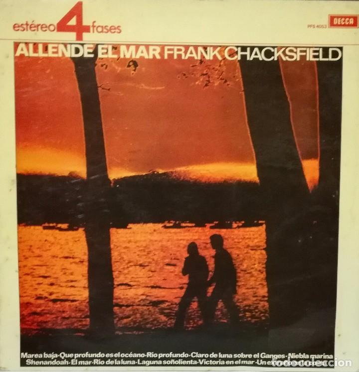 FRANK CHACKSFIELD Y SU ORQUESTA - ALLENDE EL MAR LP 1965 SPAIN (Música - Discos - LP Vinilo - Orquestas)