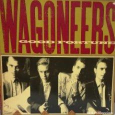 Discos de vinilo: WAGONEERS - GOOD FORTUNE LP GERMANY 1989. Lote 100726467