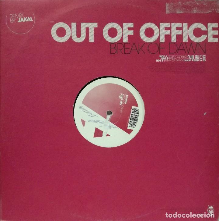 OUT OF OFFICE - BREAK OF DAWN MAXI SINGLE 2007 (Música - Discos de Vinilo - Maxi Singles - Pop - Rock Extranjero de los 90 a la actualidad)