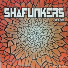 Discos de vinilo: SHAFUNKERS - ACT ONE MAXI SINGLE SPAIN 2002. Lote 100727639