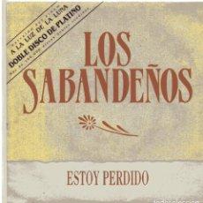 Disques de vinyle: LOS SABANDEÑOS / ESTOY PERDIDO (SINGLE PROMO 1990). Lote 100734059