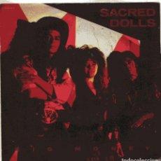 Discos de vinilo: SACRED DOLLS / BIG MONEY (SINGLE PROMO 1990) SOLO CARA A. Lote 100735291