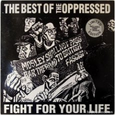 Discos de vinilo: THE OPPRESSED ‎– FIGHT FOR YOUR LIFE, THE BEST OF THE OPPRESSED - LP UK 1996 - DOJO LP 227. Lote 100746575