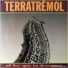 Discos de vinilo: TERRATRÈMOL – EL FOC QUE TU DEMANES - LP SPAIN 1991 - PICAP LP 10 0050. Lote 100751443