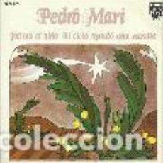 Discos de vinilo: PEDRO MARI SANCHEZ (VILLANCICOS) SINGLE SELLO PHILIPS AÑO 1973 EDITADO EN ESPAÑA . Lote 100754123