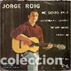Disques de vinyle: JORGE ROIG EP SELLO VICTORIA AÑO 1969 EDITADO EN ESPAÑA . Lote 100754699