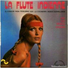Discos de vinilo: INDIOS CHUQUI - LA FLUTE INDIENNE - EP FRANCE - SONOPRESSE EV 50.012 N. Lote 100760779