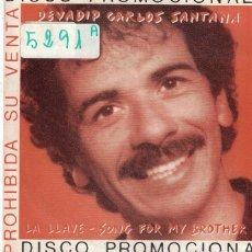 Disques de vinyle: SANTANA - LA LLAVE / SONG FOR MY BROTHER (SINGLE PROMO ESPAÑOL, CBS 1980). Lote 100856047