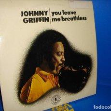 Discos de vinilo: DISCO VINILO JOHNNY GRIFFIN – YOU LEAVE -AÑO 1972 BUEN ESTADO. DESCATALOGADO. Lote 100905351