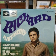 Discos de vinilo: RICHARD ANTHONY - ARANJUEZ, MON AMOUR / PLANTE UN ARBRE / LES MAINS ... - EP. DEL SELLO COLUMBIA . Lote 100922359