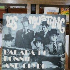 Discos de vinilo: LOS MUSTANG - BALADA DE BONNIE AND CLYDE / ENAMORADO DE LA NOVIA DE UN AMIGO MÍO - SINGLE 1968. Lote 100931459
