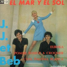 Discos de vinilo: J. J. ET BEB, EP, EL MAR Y EL SOL + 3, AÑO 1967. Lote 101000019
