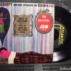 Discos de vinilo: THE COASTERS LITTLE EGYPT VER ORIGINALE CLEOPATRE EP FRANCE ATLANTIC. Lote 101002999