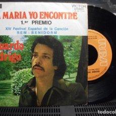 Discos de vinilo: EDUARDO RODRIGO - A MARÍA YO ENCONTRÉ (RCA, 1972). FESTIVAL BENIDORM SINGLE . Lote 101003935