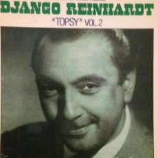 Discos de vinilo: DJANGO REINHARDT : TOPSY VOL. 2. (HOUSE OF JAZZ VOL. 12 / BARCLAY, 1981). Lote 101006307